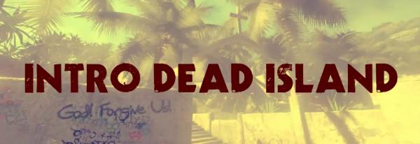 Dead island intro sony vegas